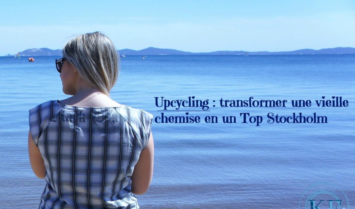 Upcycling : transformer une vieille chemise en un top Stockholm (ou presque)