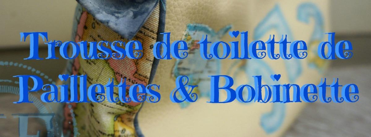 Trousse de Toilette de Paillettes & Bobinette