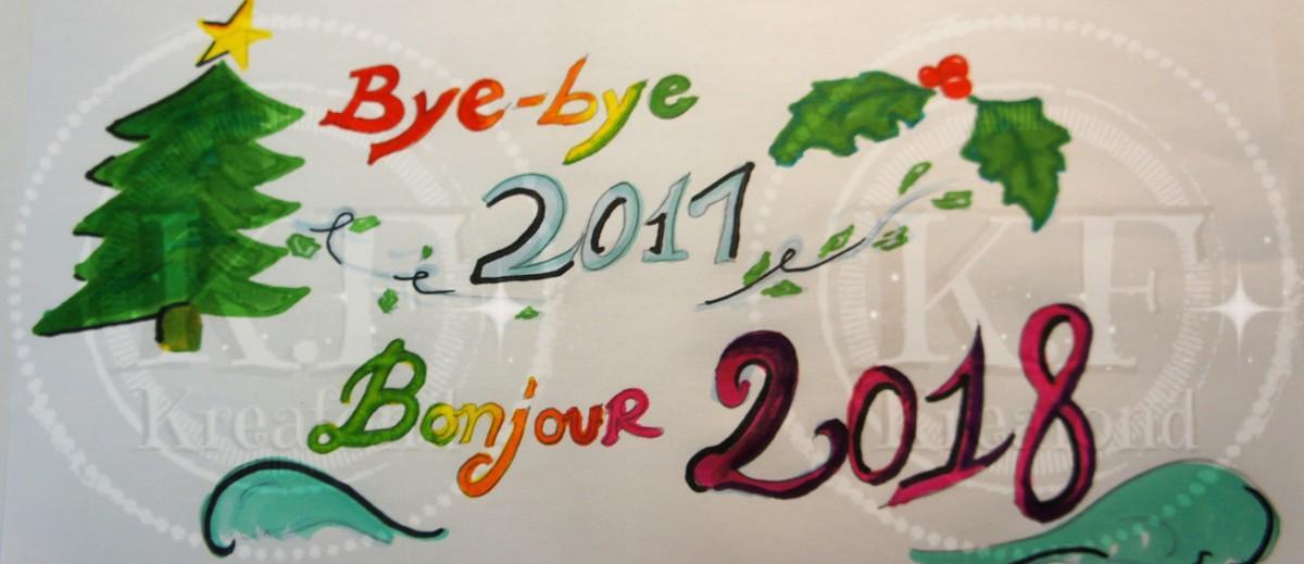 Bye-bye 2017, bonjour 2018 !